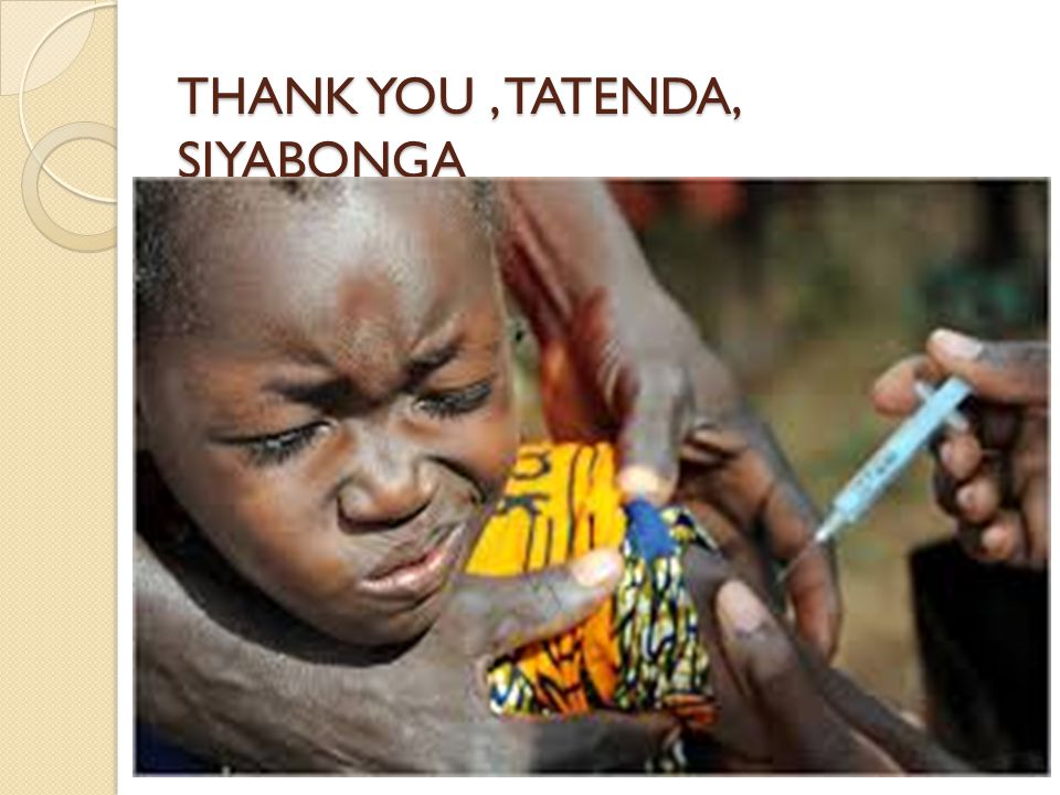 THANK YOU , TATENDA, SIYABONGA