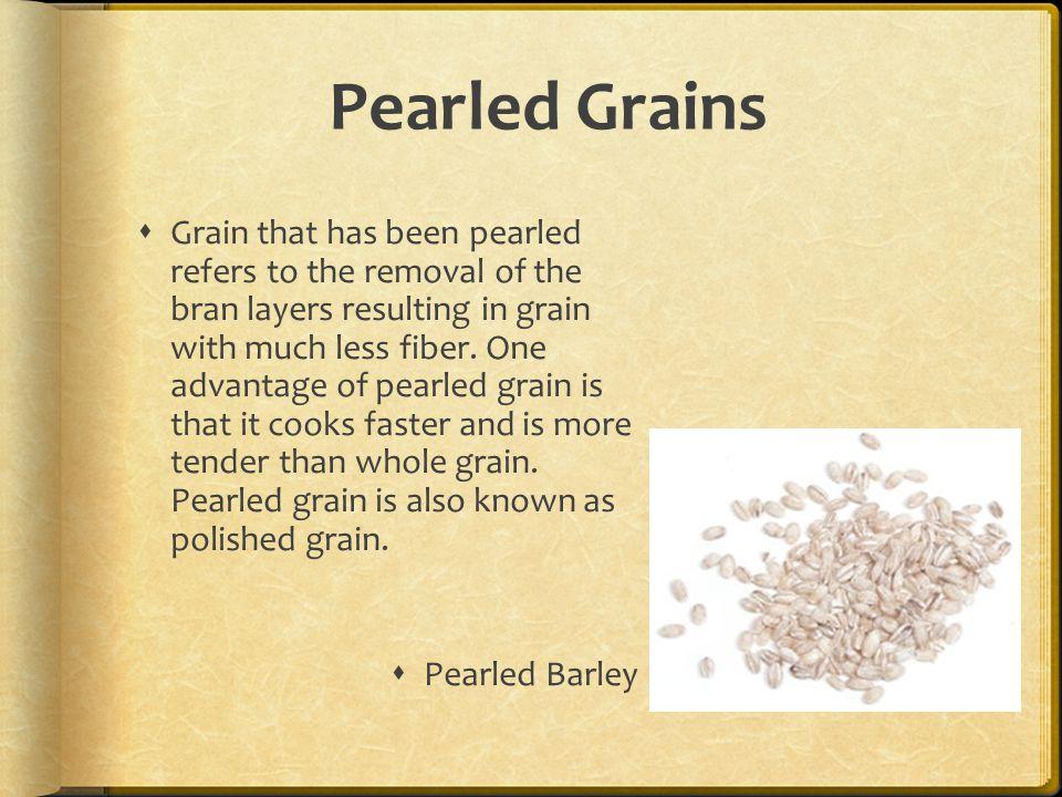 Pearled Grains