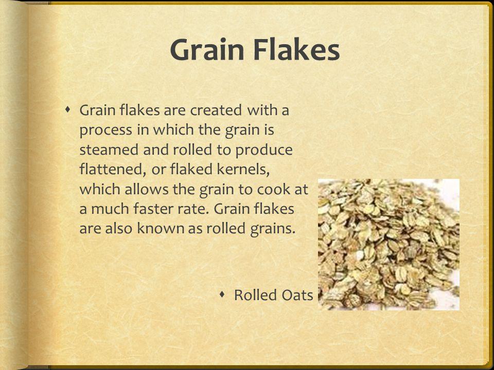 Grain Flakes