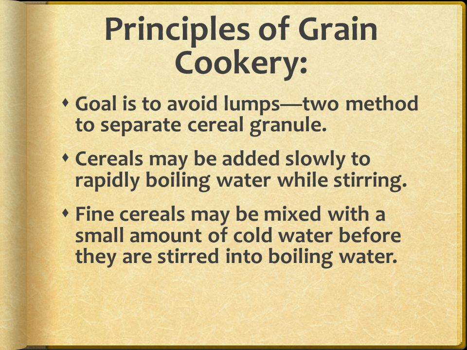 Principles of Grain Cookery: