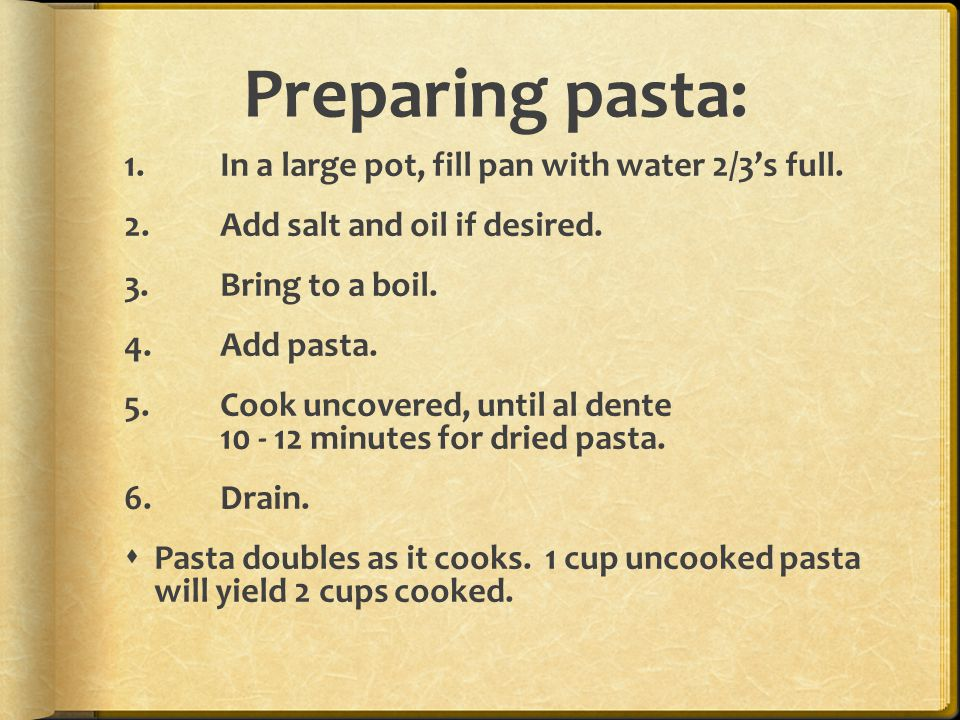 Preparing pasta: In a large pot, fill pan with water 2/3's full.