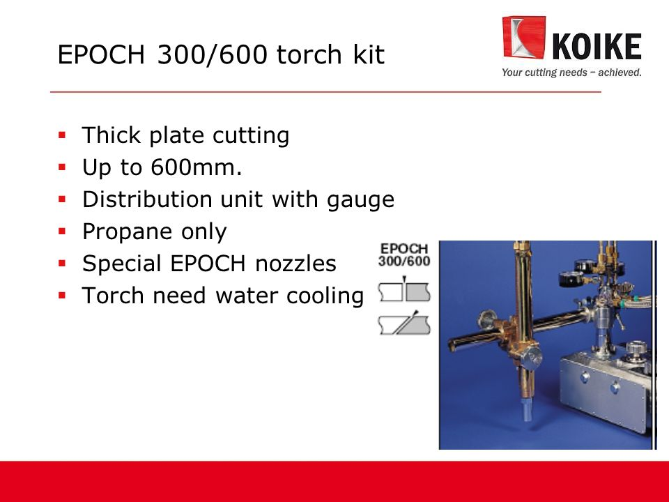 EPOCH 300/600 torch kit Thick plate cutting Up to 600mm.