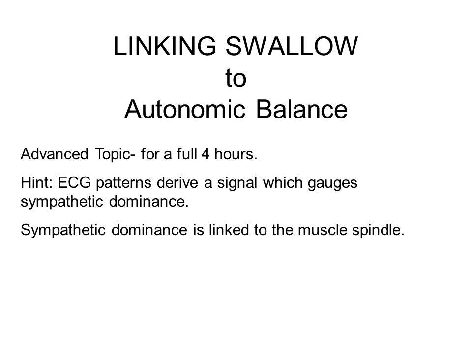 LINKING SWALLOW to Autonomic Balance