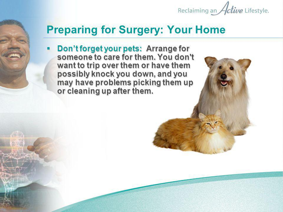 Preparing for Surgery: Your Home