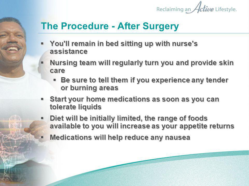 The Procedure - After Surgery