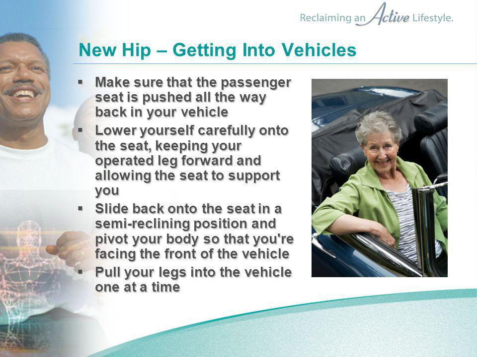 New Hip – Getting Into Vehicles