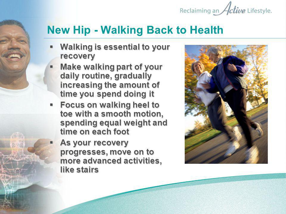New Hip - Walking Back to Health