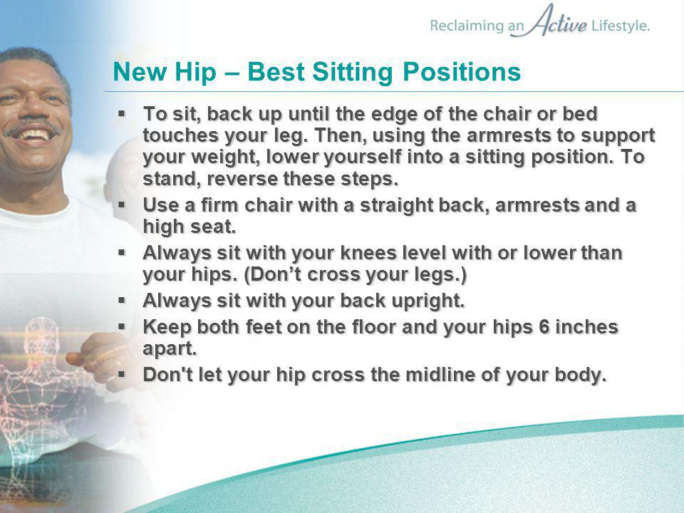 New Hip – Best Sitting Positions