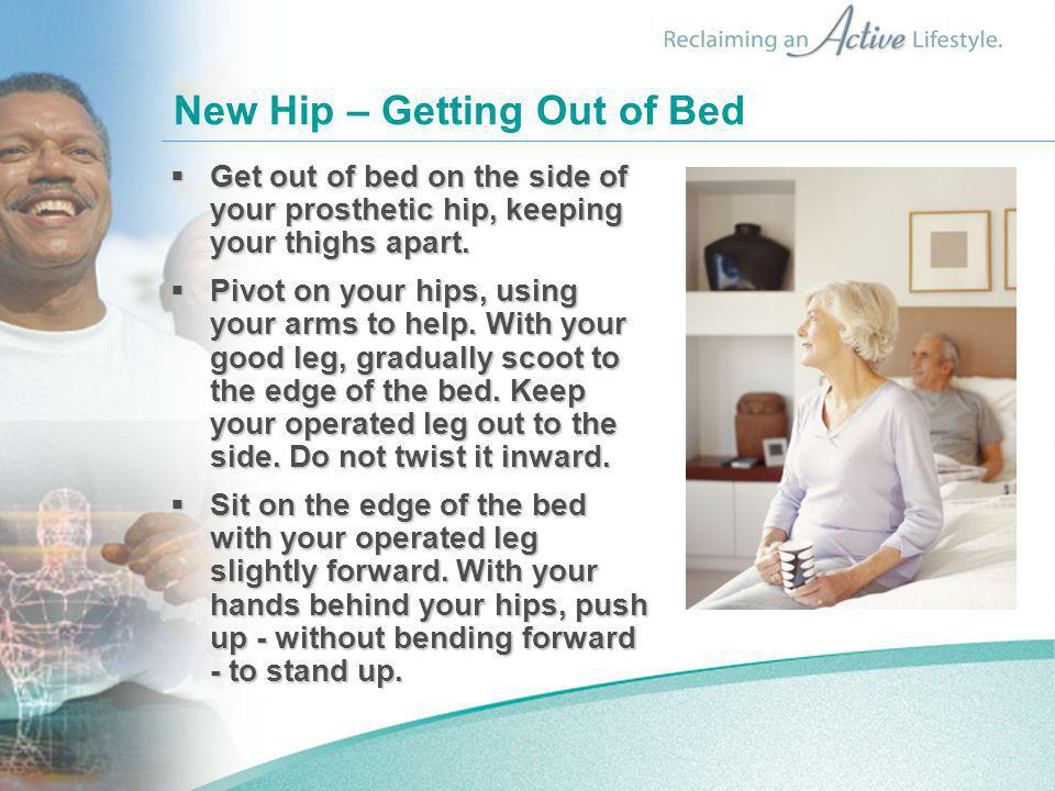 New Hip – Getting Out of Bed