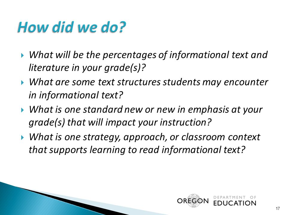 How did we do What will be the percentages of informational text and literature in your grade(s)