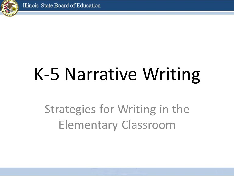 Strategies for Writing in the Elementary Classroom