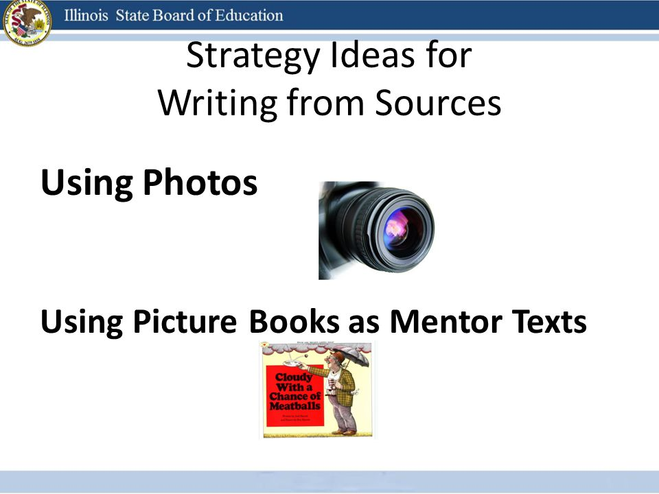 Strategy Ideas for Writing from Sources