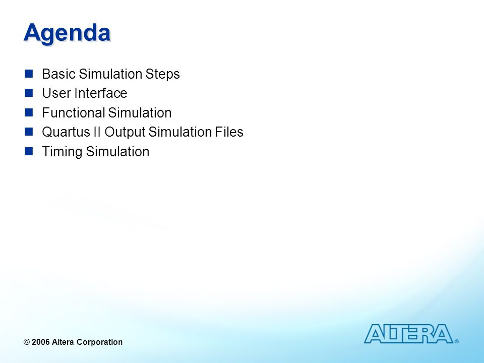 Agenda Basic Simulation Steps User Interface Functional Simulation