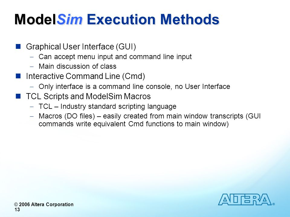 ModelSim Execution Methods