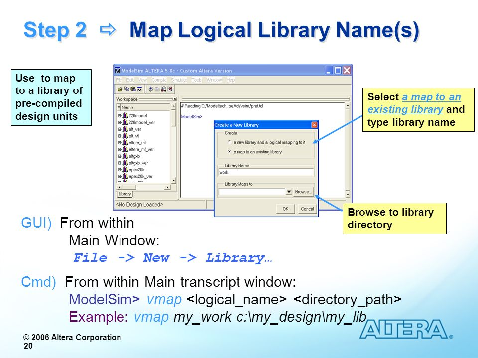 Step 2  Map Logical Library Name(s)