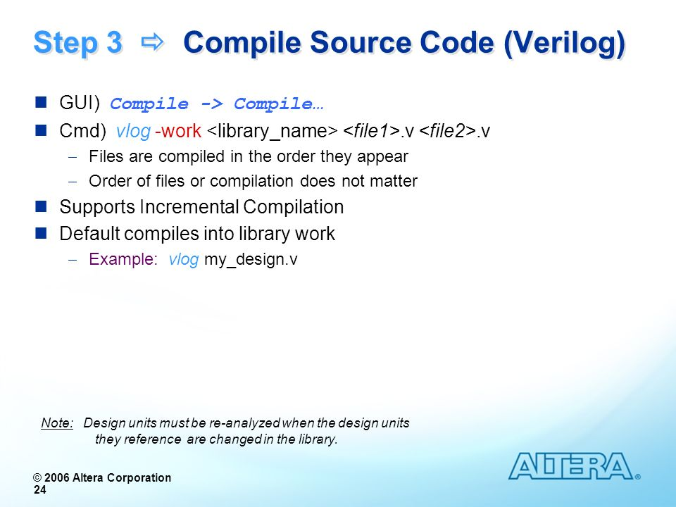 Step 3  Compile Source Code (Verilog)
