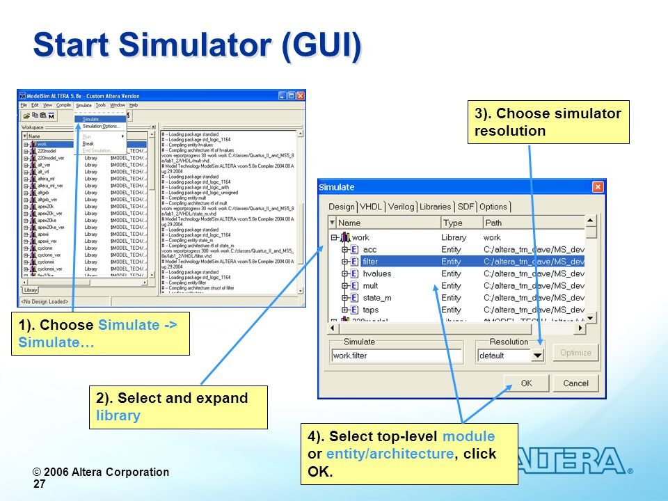 Start Simulator (GUI) 3). Choose simulator resolution