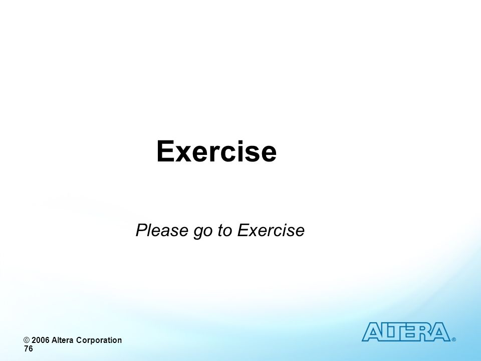 Exercise Please go to Exercise