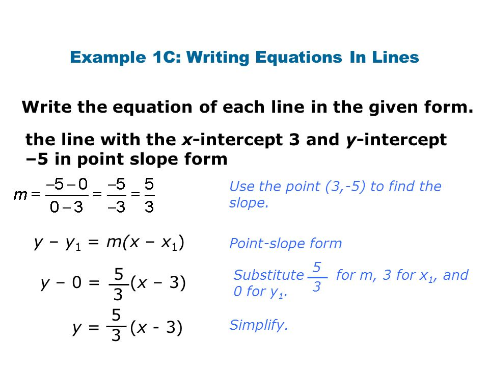 Example 1C: Writing Equations In Lines