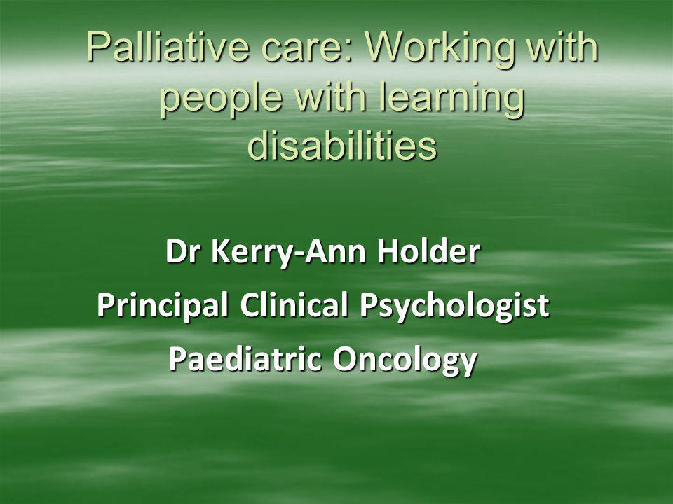 Palliative care: Working with people with learning disabilities