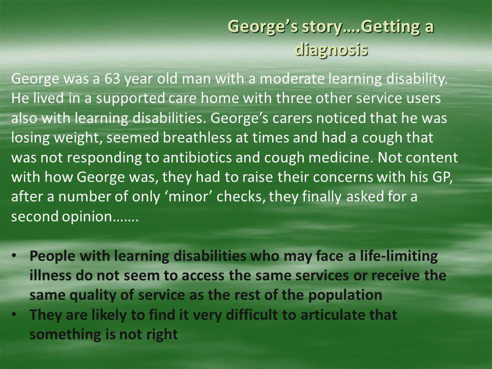 George's story….Getting a diagnosis