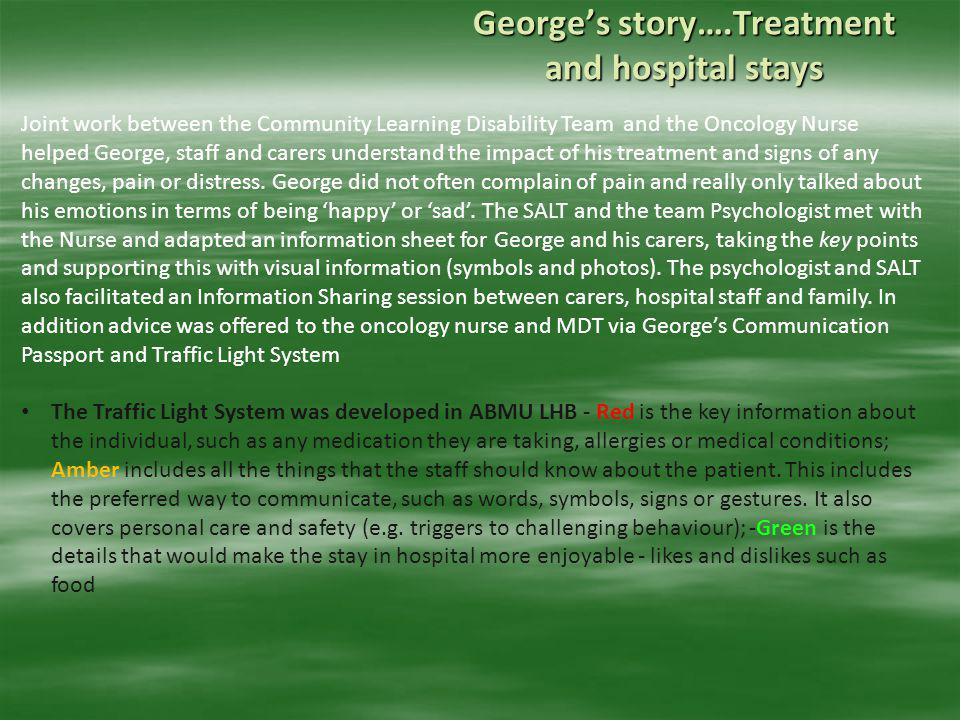 George's story….Treatment and hospital stays