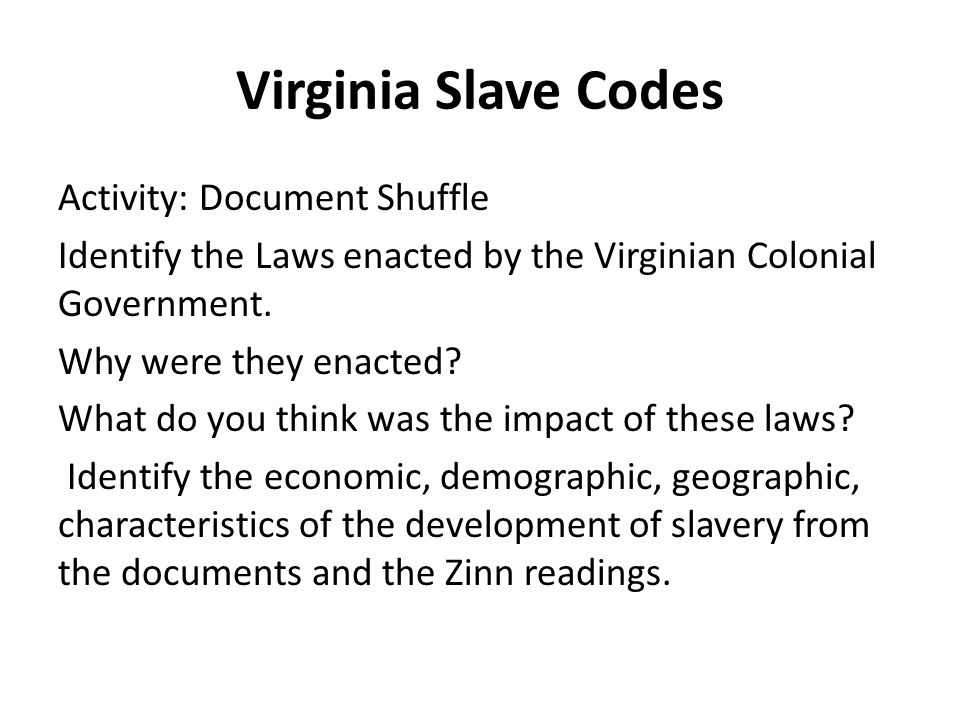 virginia slave codes essay The records left by the freedmen's bureau through its work between 1865 and  virginia ( m1048, 67 rolls ) these  and repressive black codes.