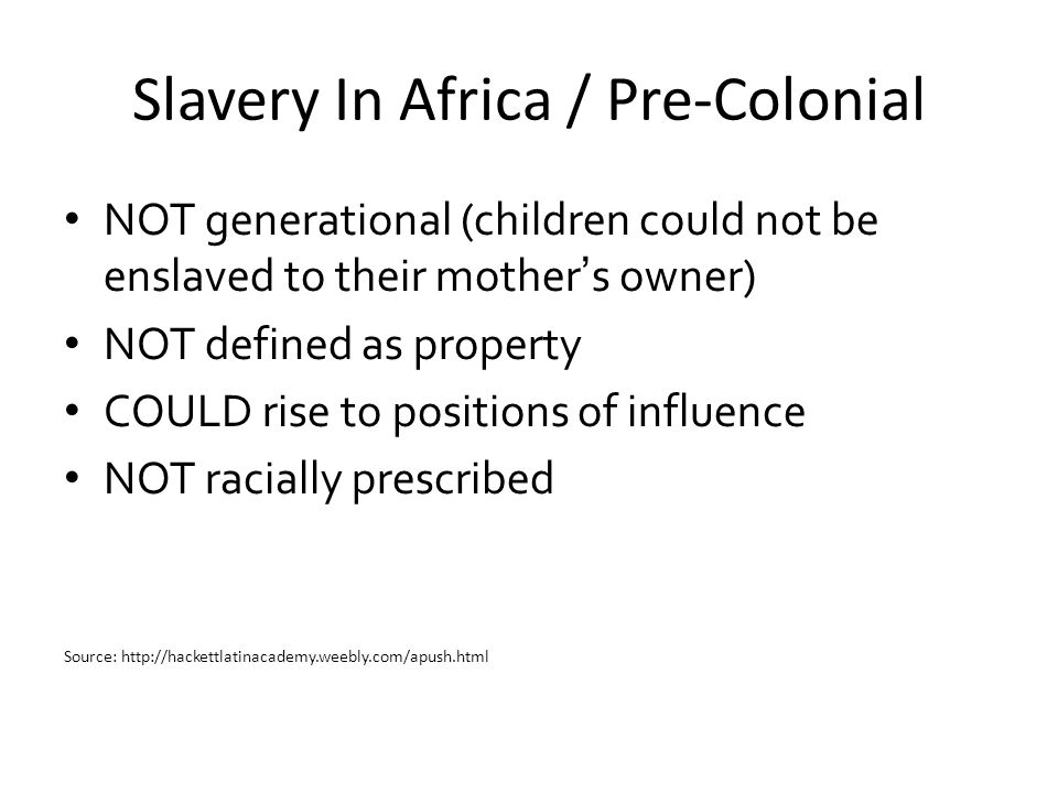 Slavery In Africa / Pre-Colonial