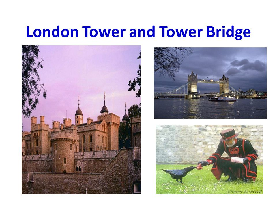 London Tower and Tower Bridge