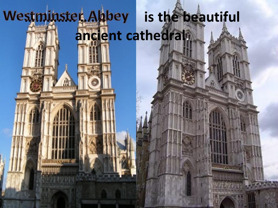 ………….. ……. is the beautiful ancient cathedral.
