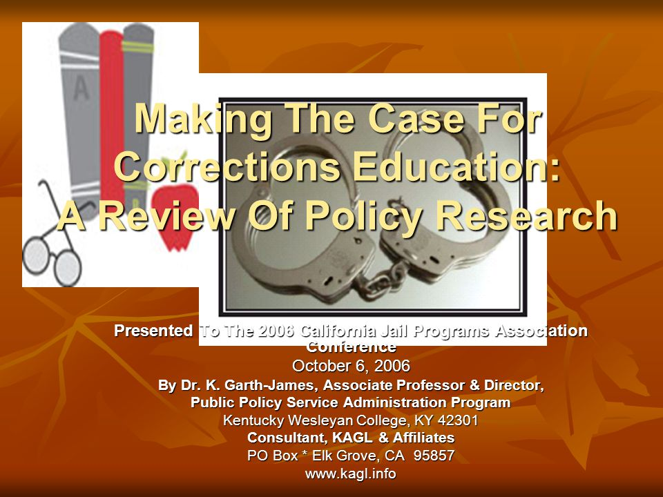 Making The Case For Corrections Education: A Review Of Policy Research