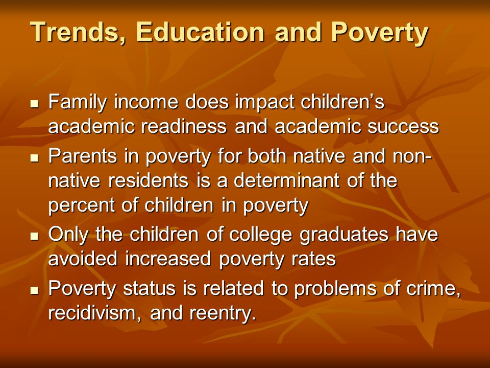 Trends, Education and Poverty