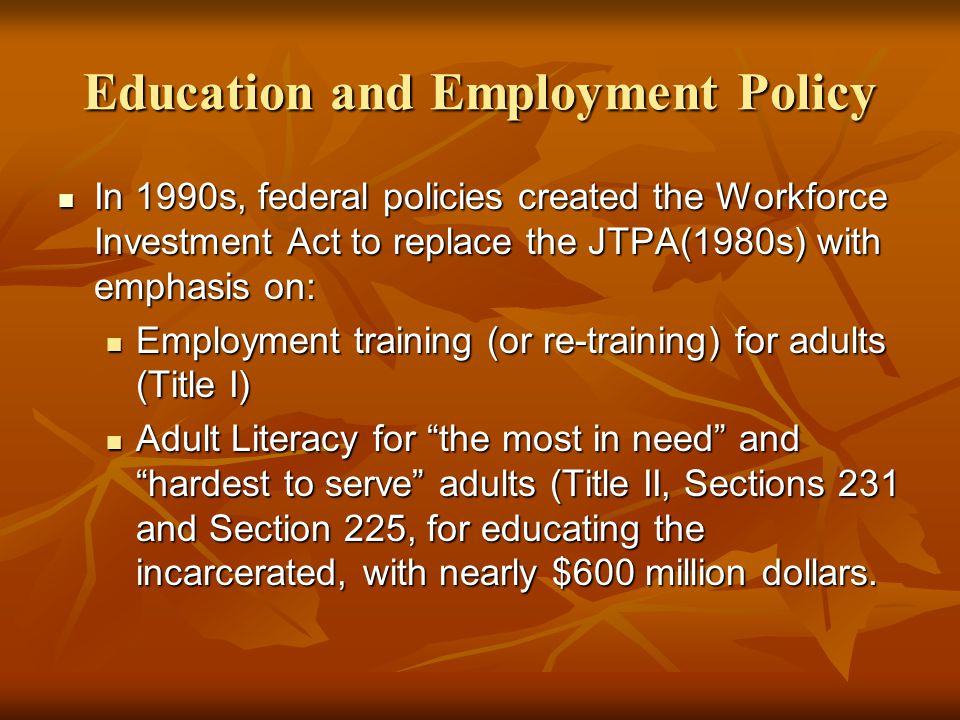 Education and Employment Policy