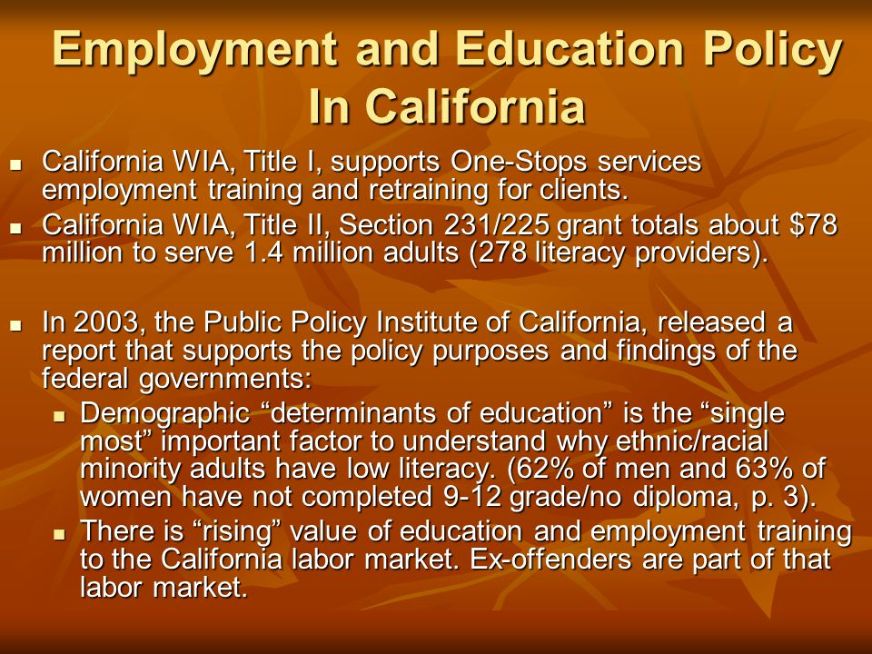 Employment and Education Policy In California
