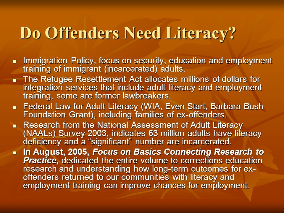 Do Offenders Need Literacy