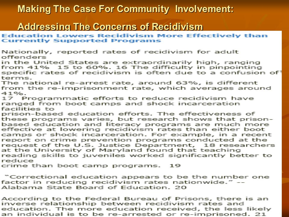 Making The Case For Community Involvement: Addressing The Concerns of Recidivism