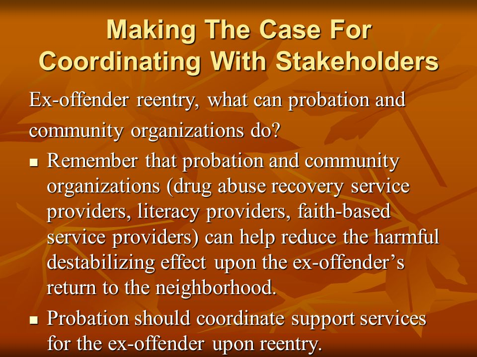 Making The Case For Coordinating With Stakeholders
