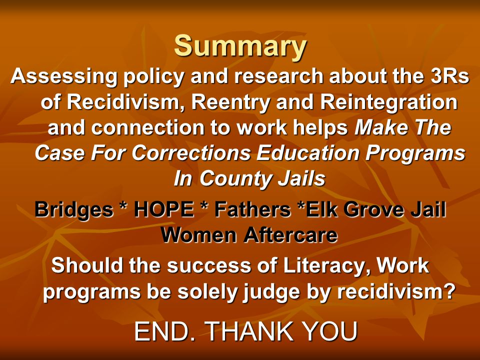 Bridges * HOPE * Fathers *Elk Grove Jail Women Aftercare