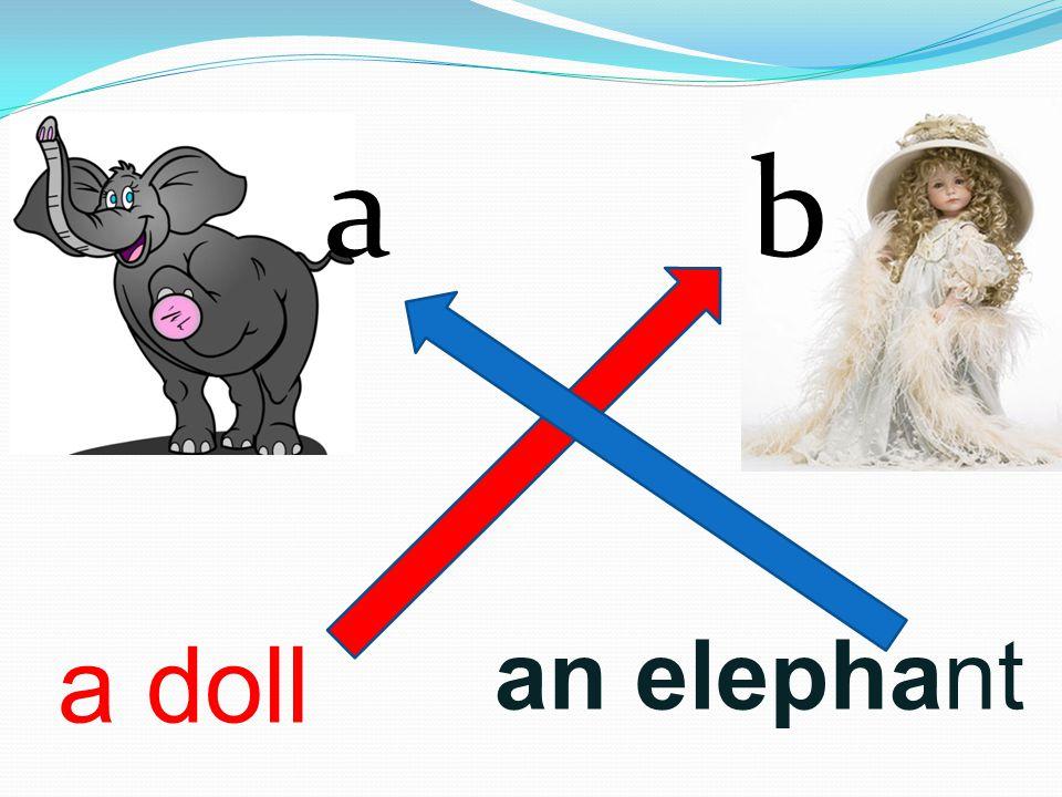 a b a doll an elephant