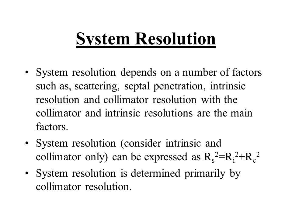 System Resolution