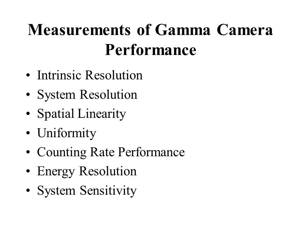 Measurements of Gamma Camera Performance