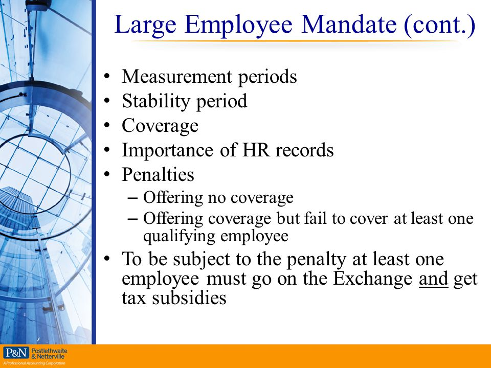 Large Employee Mandate (cont.)
