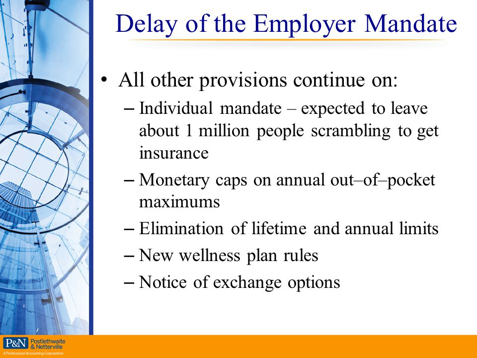 Delay of the Employer Mandate
