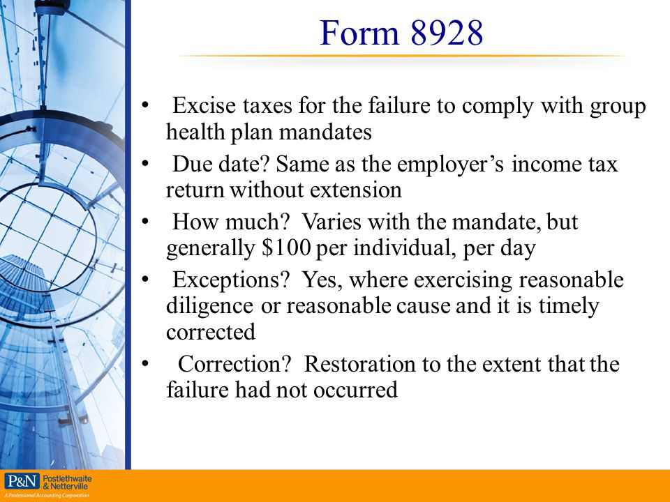 Form 8928 Excise taxes for the failure to comply with group health plan mandates.