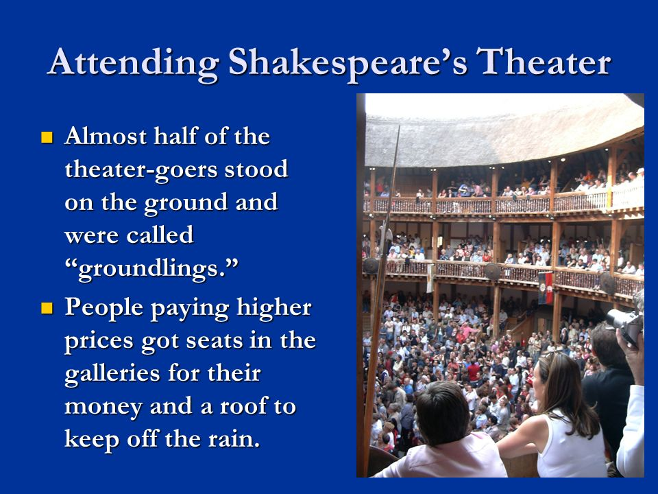 Attending Shakespeare's Theater