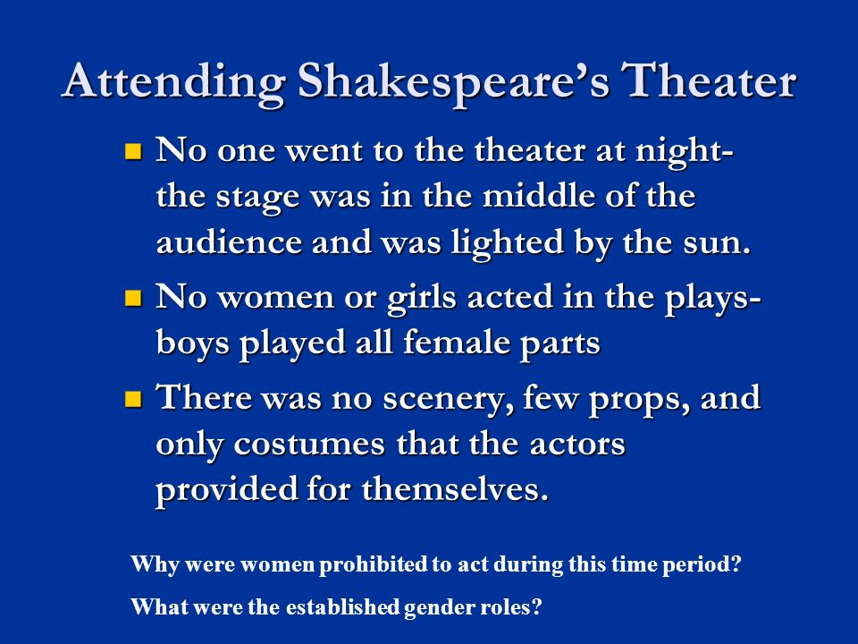 Attending Shakespeare's Theater