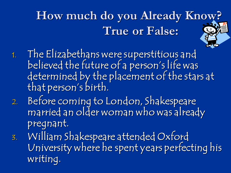 How much do you Already Know True or False: