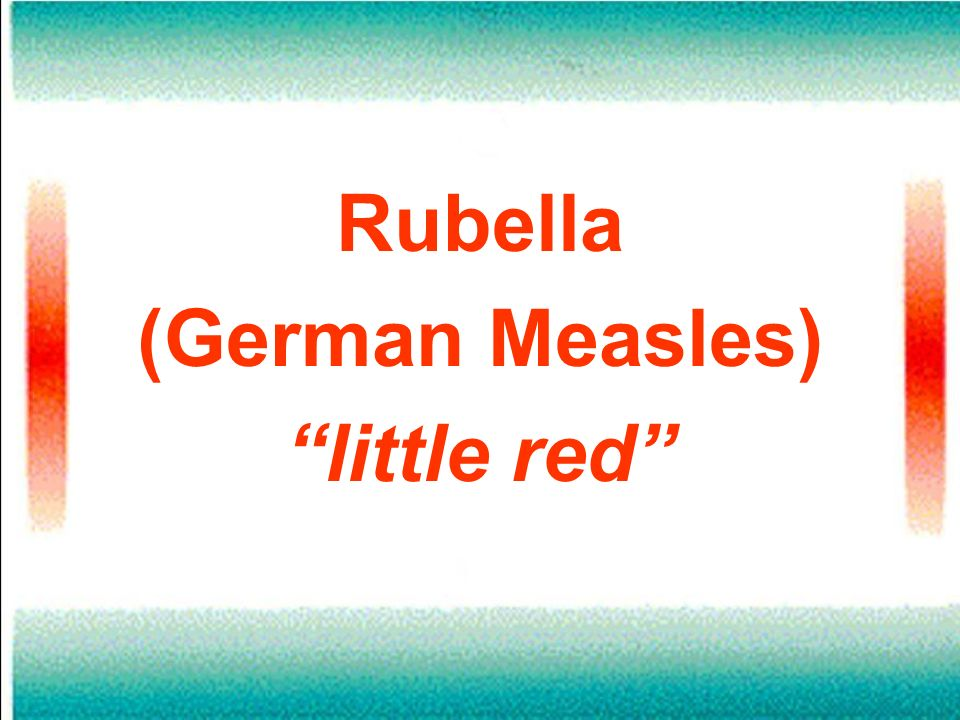 Rubella (German Measles) little red