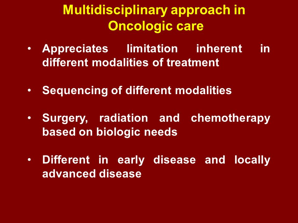 Multidisciplinary approach in