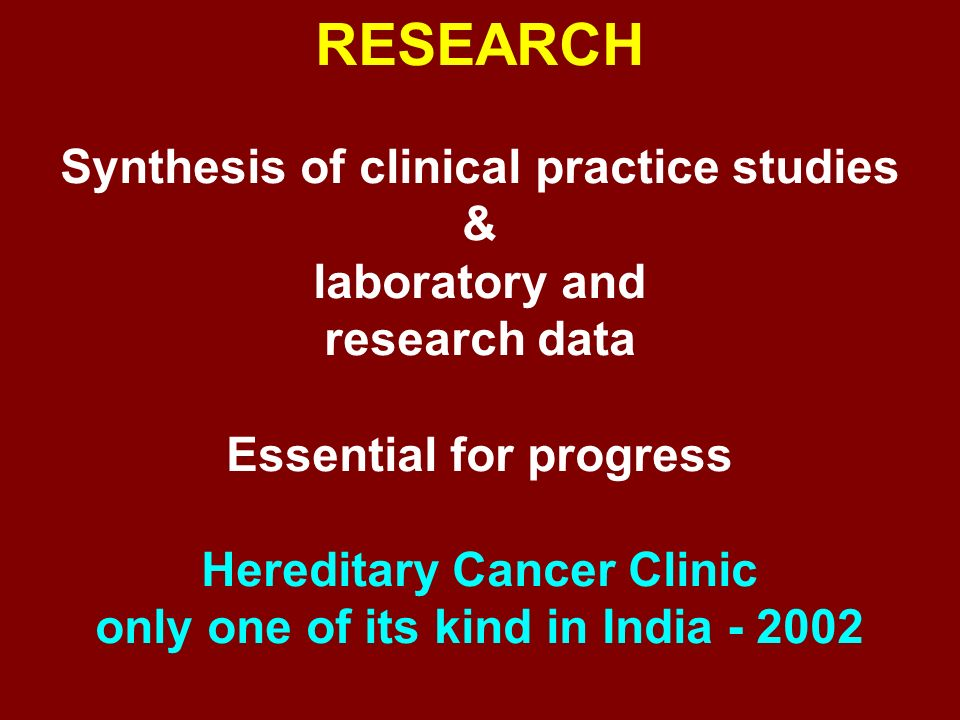 RESEARCH Synthesis of clinical practice studies & laboratory and